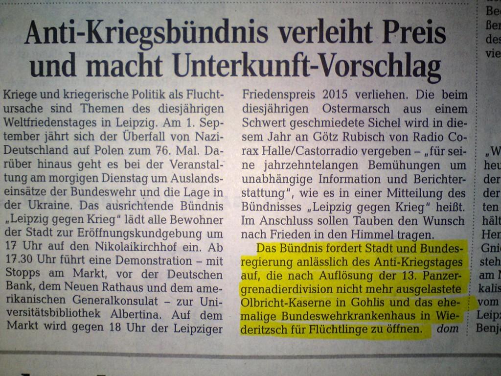 Anti-Kriegsbündnis fordert Olbricht-Kaserne und ehemaliges BWK als Asylunterkunft (Ausschnitt LVZ vom 31.08.2015)